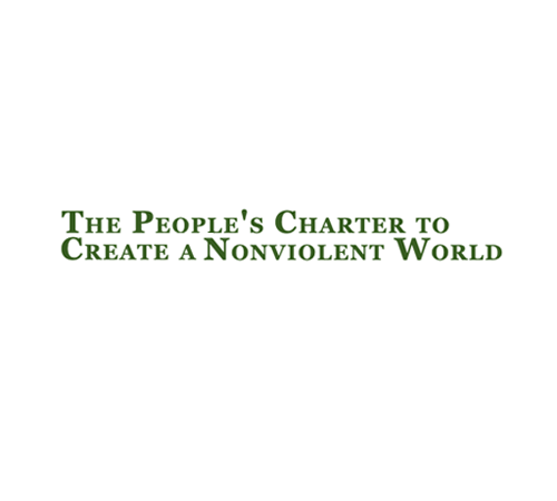 The people's charter to create a nonviolent world